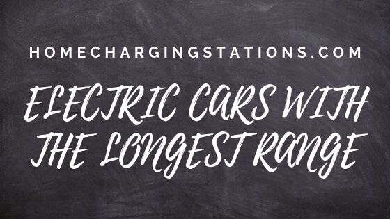 Electric cars with the longest range banner