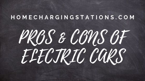 Pros & cons of electric cars banner